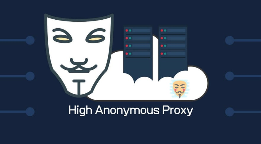 High Anonymous Proxy