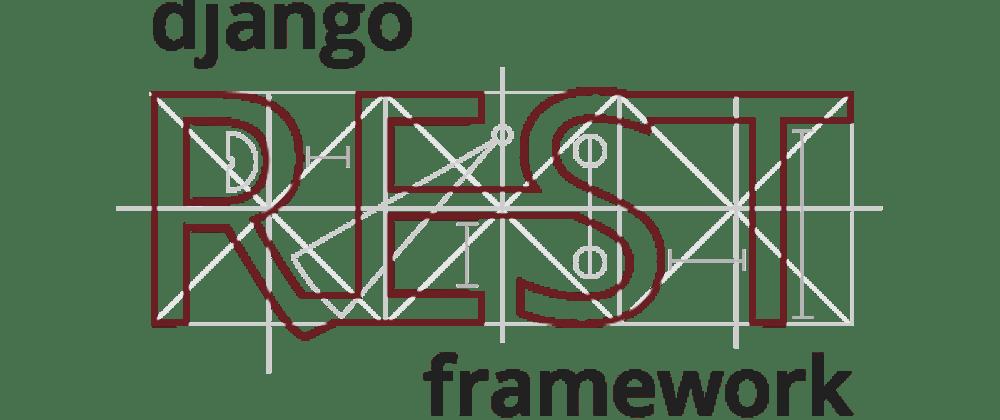 Cover image for Setting Up Django Rest Framework
