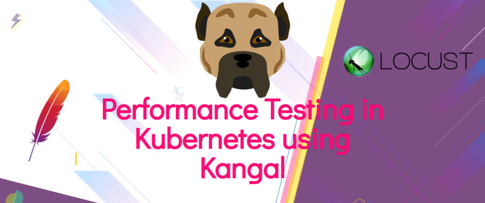Cover image for Performance Testing in Kubernetes using Kangal
