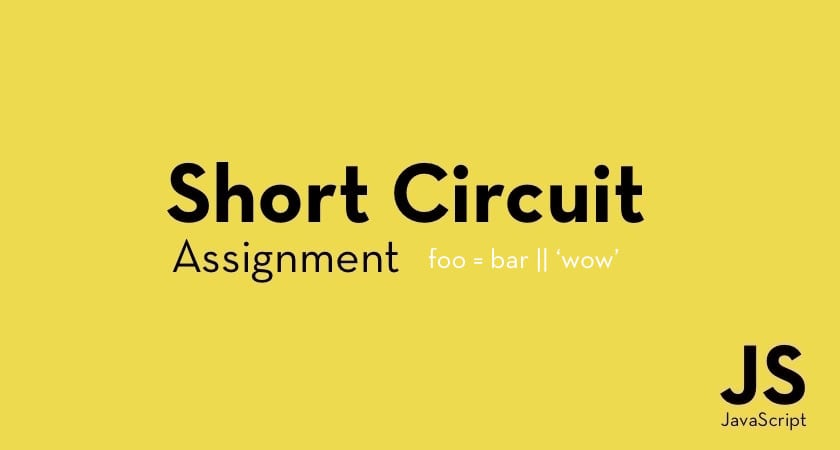 short circuit assignment in javascript dev community rh dev to