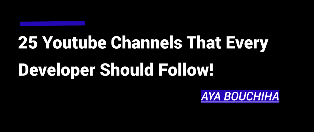 Cover image for 25 Youtube Channels That Every Developer Should Follow!