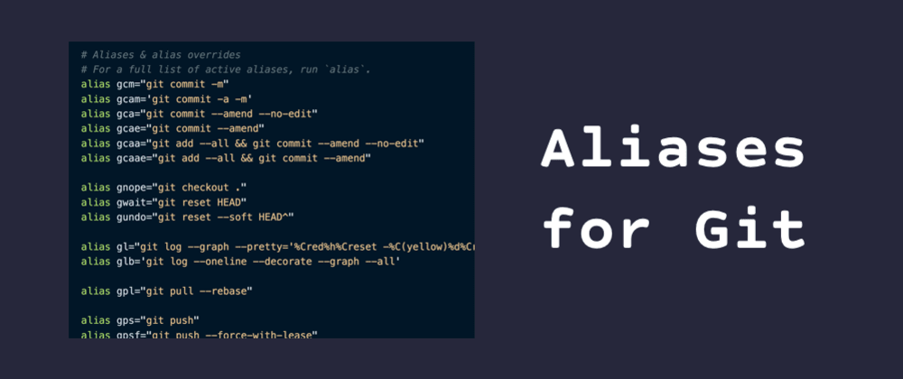 Cover image for Using Aliases to Speed Up Your Git Workflow