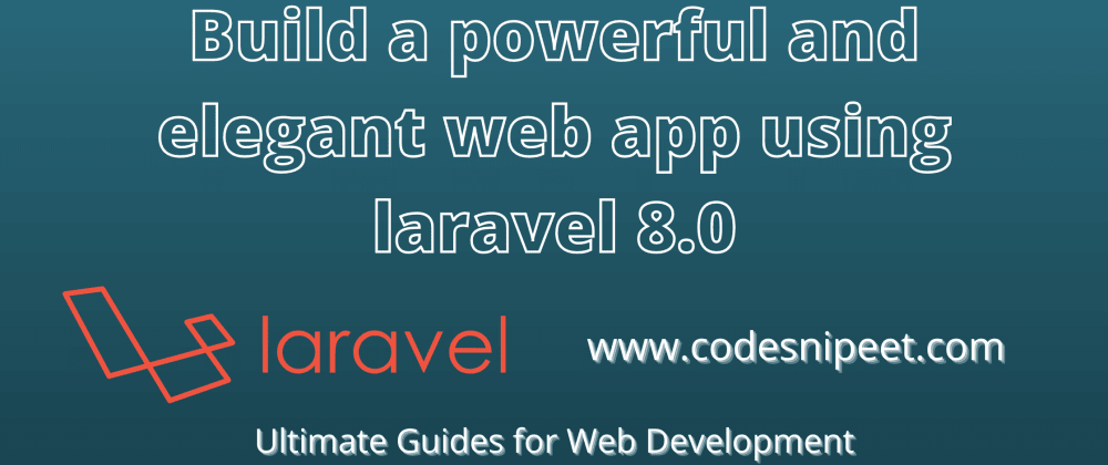 Cover image for Laravel 8.0 CRUD Tutorial Using Mysql Database