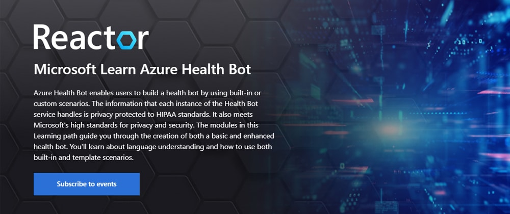 Cover image for Microsoft Learn Azure Health Bot: Adding Scenarios to a Healthbot – LIVE – Aug 9, 2021