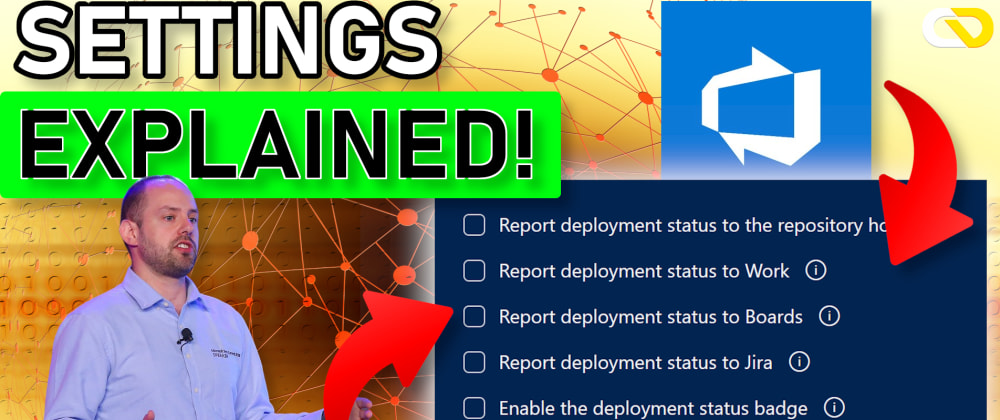 Cover image for Link Work Items to Deployments in Azure DevOps Release Pipelines: ALL you NEED to know