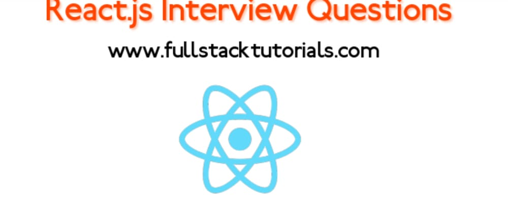 Cover image for React Interview Questions