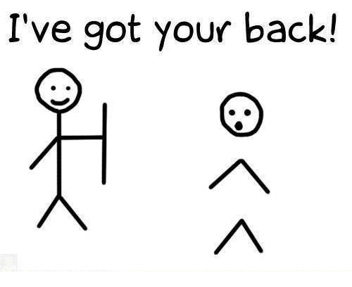 I've got your back