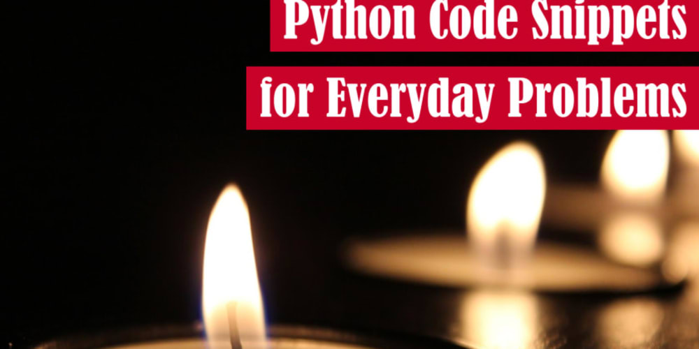 71 Python Code Snippets for Everyday Problems