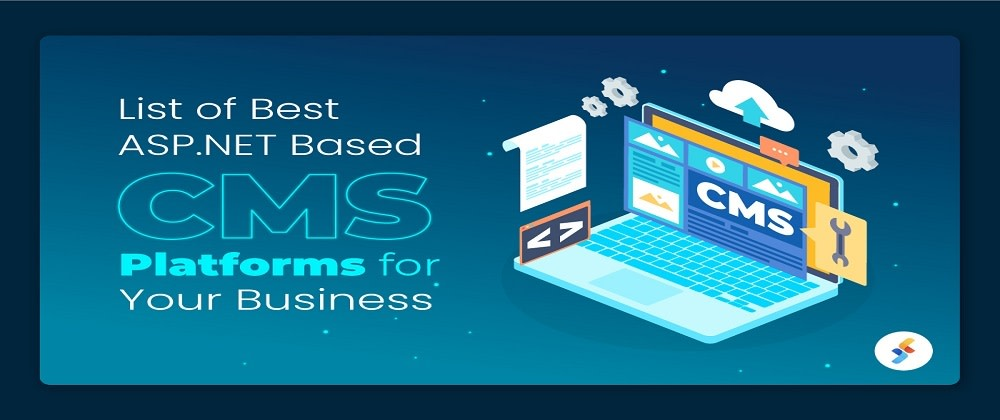 Cover image for Top 5 Content Management Systems (CMS) in ASP.NET