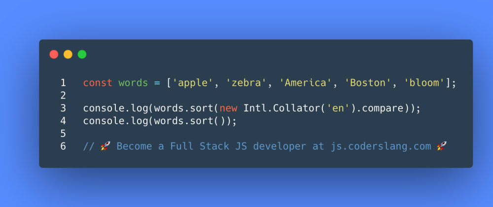 Cover image for JavaScript Interview Question #50: How does Intl.Collator work in JS