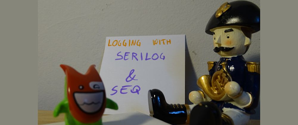 Cover image for Logging with Serilog and Seq