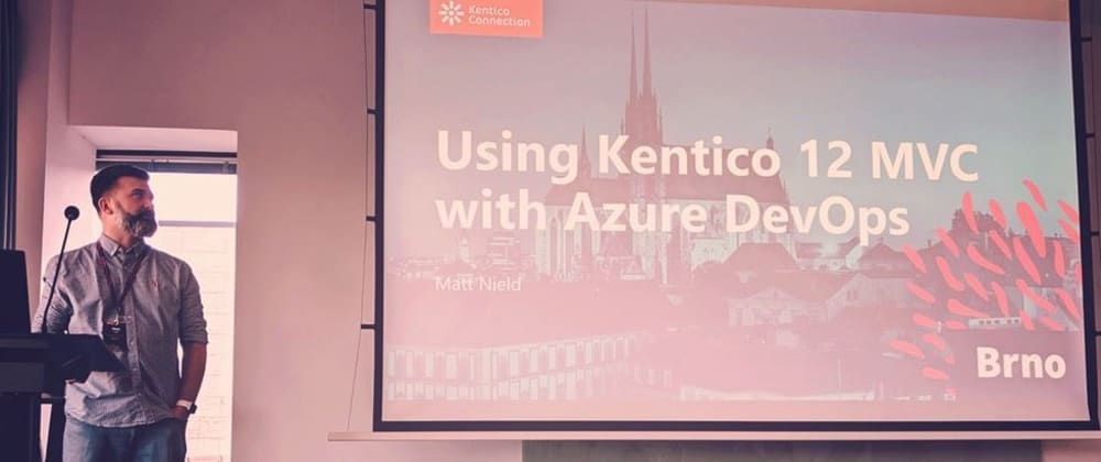 Cover image for Using Kentico 12 MVC with Azure DevOps
