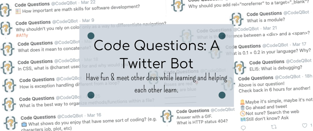 Cover image for Code Questions Bot