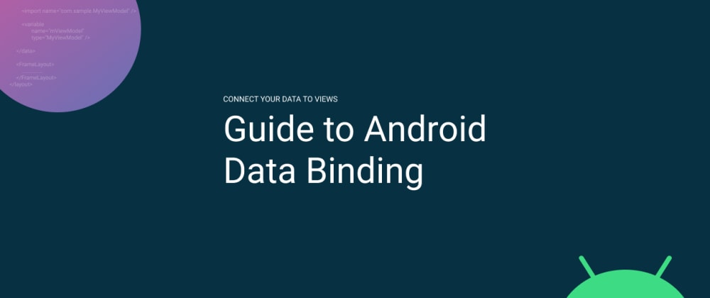 Cover image for Guide to Android Data Binding