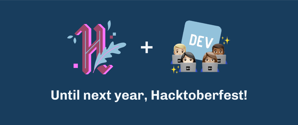 Cover image for Hacktoberfest 2020 is a Wrap!