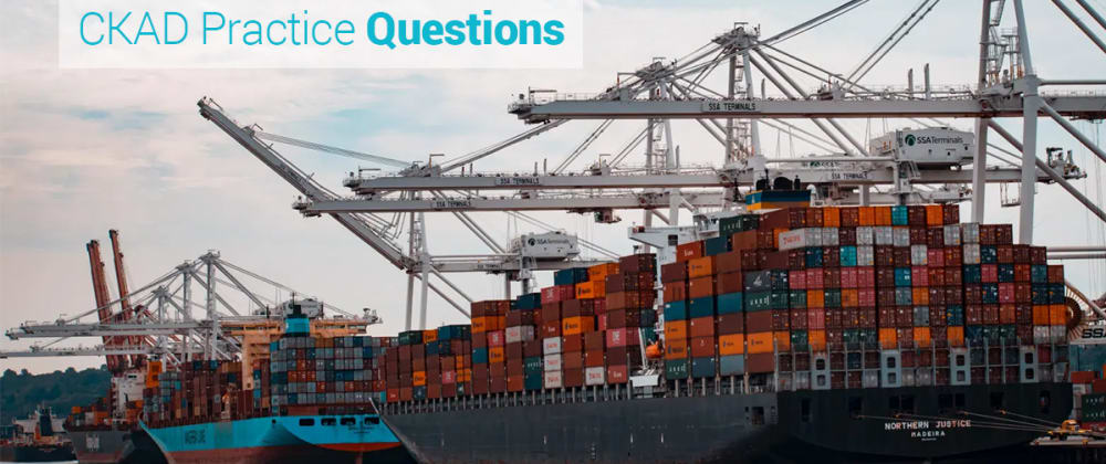 Cover image for Answers to Five Kubernetes CKAD Practice Questions (2021)