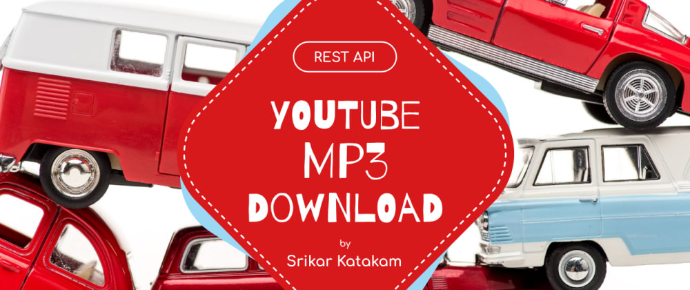 Cover image for Build your own YouTube mp3 downloader ...