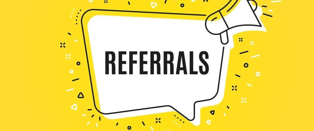 Cover image for  Receive referrals from the customer