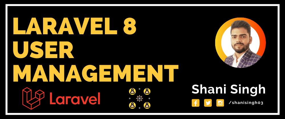 Cover image for Laravel User Management - 1