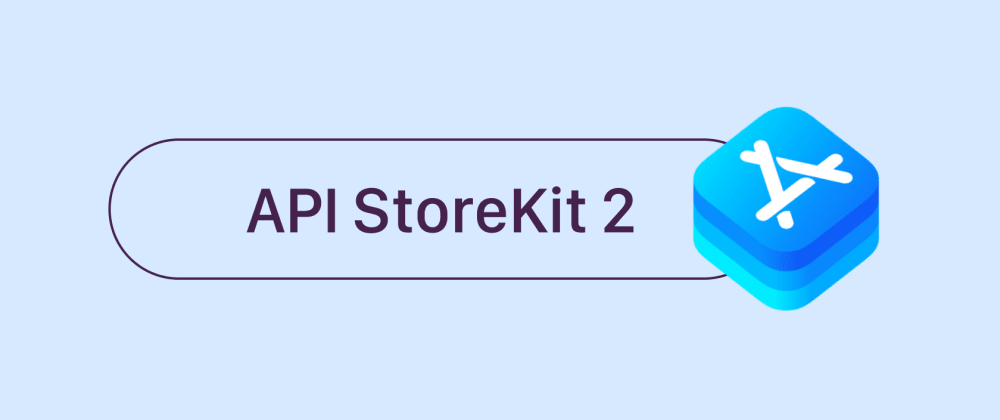 Cover image for What's new about StoreKit 2 server API