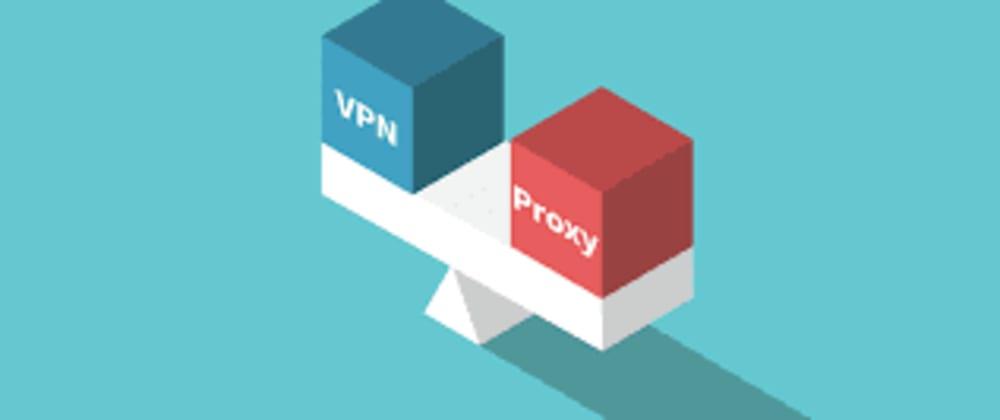 Cover image for 4G Proxy vs 4G VPN