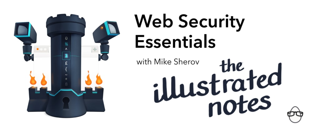 Cover image for Illustrated Notes on Web Security Essentials