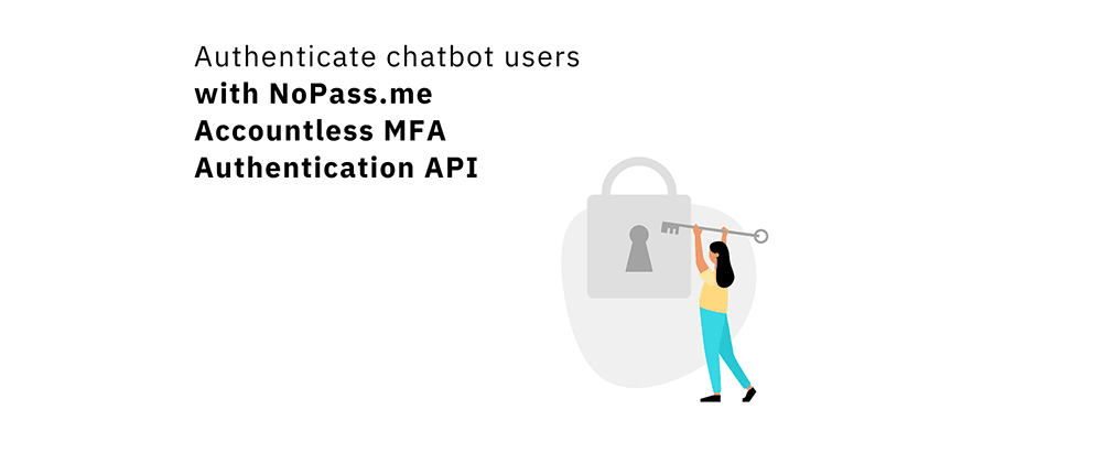 Cover image for Solving Chatbot-Based User Authentication 🔑: Introducing NoPass.me