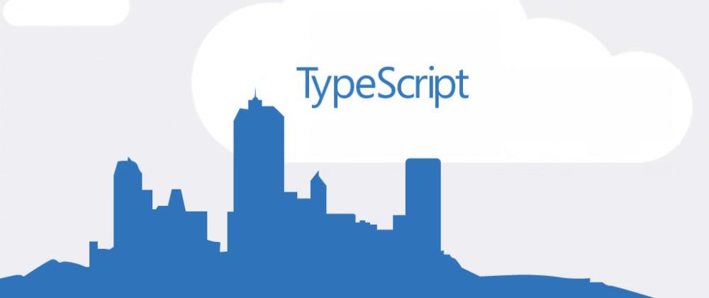Cover image for I Chose TypeScript For the Nostalgia