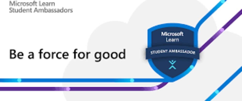 Cover image for Microsoft Learn Student Ambassador Journey January 2020 to June 2021