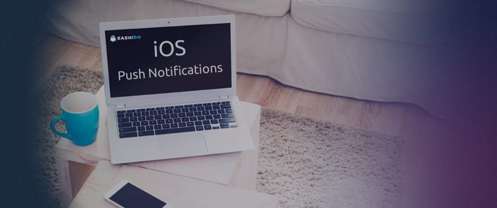 Cover image for How to set up iOS push notifications in SashiDo
