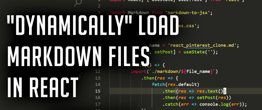 Cover image for How to Dynamically Load Markdown Files in React (markdown-to-jsx)