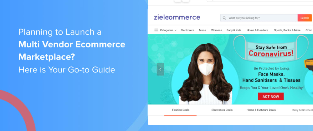 Cover image for Planning to Launch a Multi Vendor Ecommerce Marketplace? Here is Your Go-to Guide