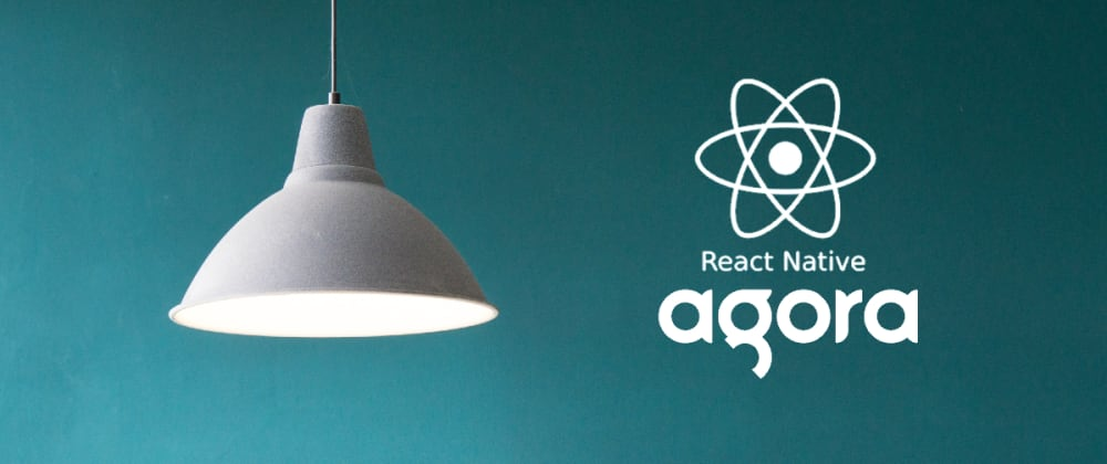 Cover image for React Native Video Conference Application using Agora