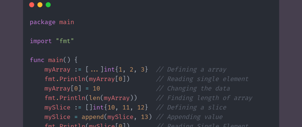 Cover image for Day 11 of #30DaysOfCode | Arrays and Slices In Golang (Part 2)
