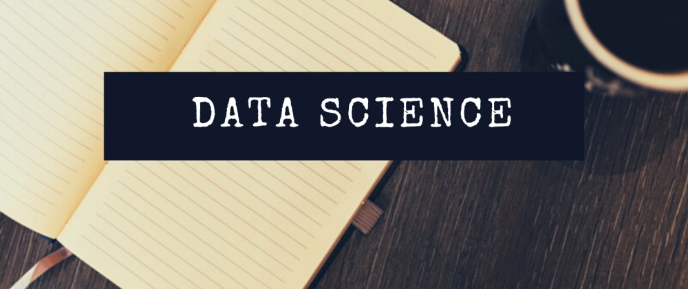 Cover image for A Beginner's Guide To Data Science