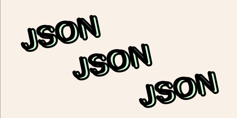 JSON, JSON, JSON - DEV Community 👩 💻👨 💻