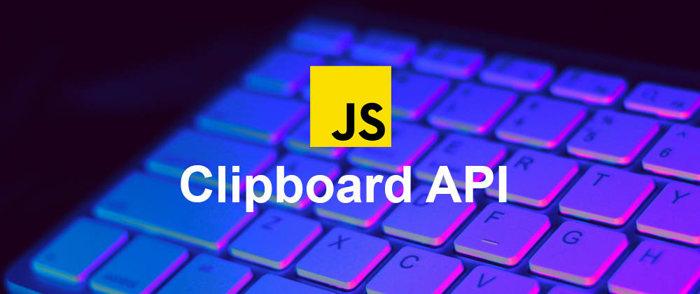 Cover image for 🎉 How to Copy an Image or a Text to Clipboard in Javascript ☘️