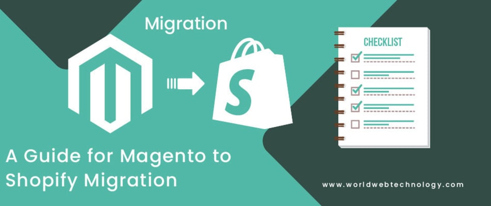 Cover image for A Guide for Magento to Shopify Migration
