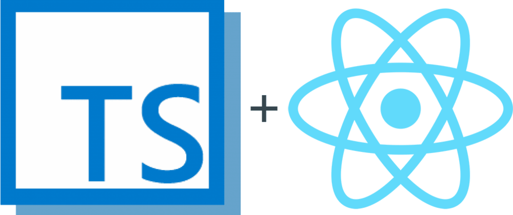 Cover image for The React Typescript path - 2020