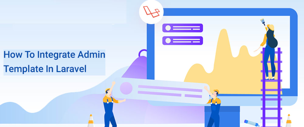 Cover image for How to integrate Admin Template in Laravel