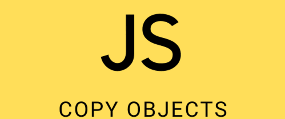 Cover image for Copying objects in JavaScript