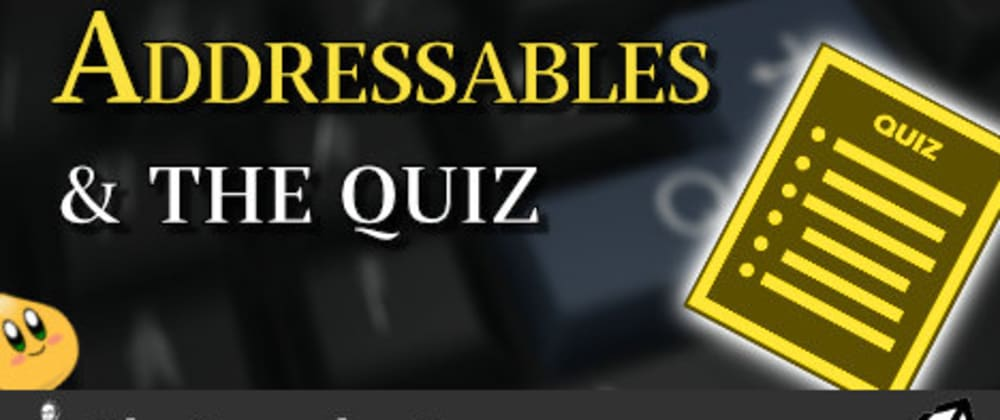 Cover image for Unity Addressables: The Final Quiz Analysis