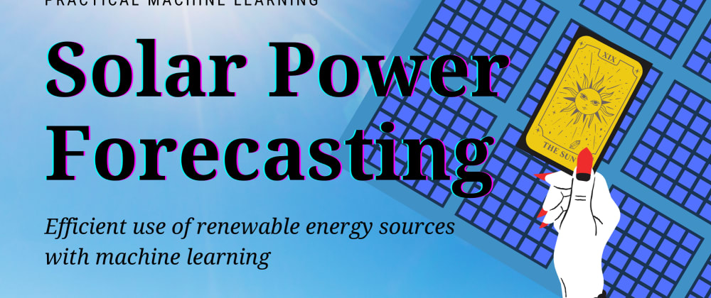 Cover image for How to predict solar energy production