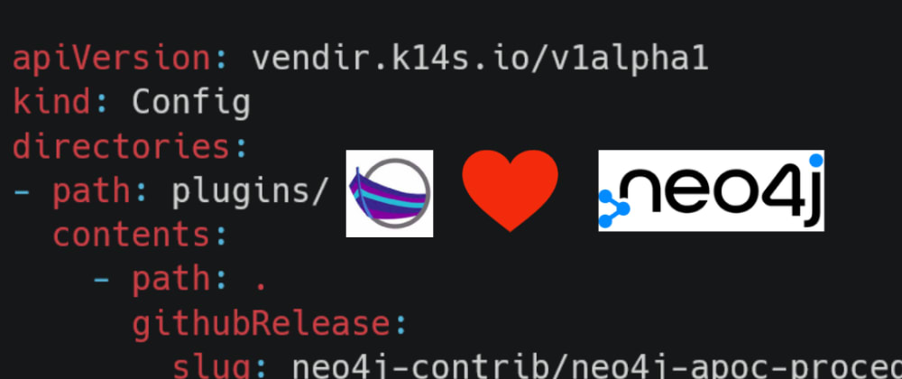 Cover image for Deploy Neo4J's APOC plugin with code thanks to CARVEL vendir