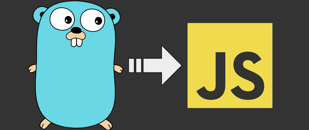 Cover image for Localizing Go to JavaScript