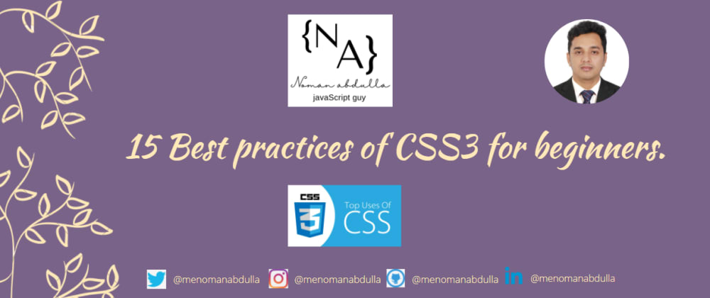 Cover Image for 15 CSS3 Best practices of  for beginners to pro.