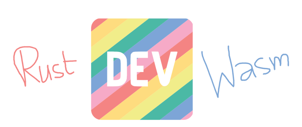 Cover image for Create Dev's offline page with Rust and WebAssembly 🦄💡✨