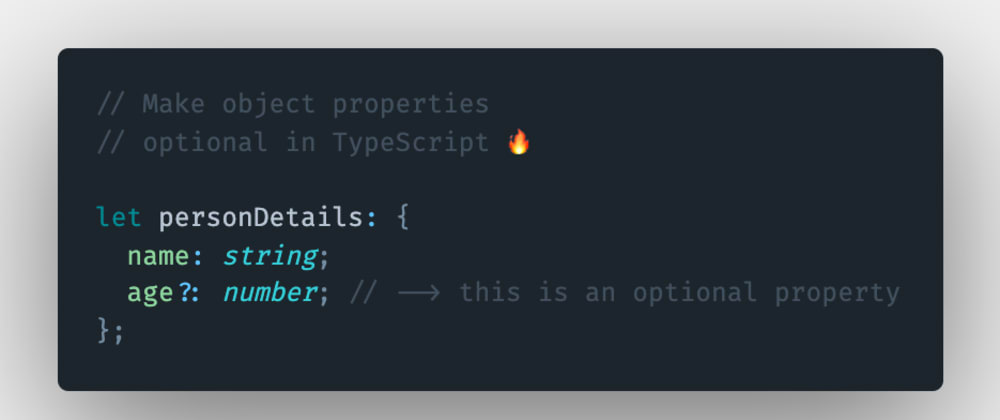 Cover image for How to make object properties optional in TypeScript?