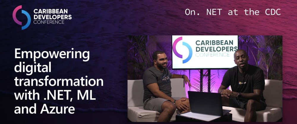 Cover image for On.NET Episode: Empowering digital transformation with .NET, ML and Azure