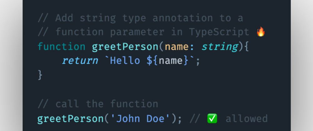 Cover image for How to add a string type annotation to a function parameter in TypeScript?